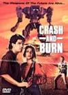 Poster of Crash and Burn