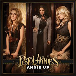 "This CD cover image released by Sony Nashville/RCA shows the latest release by the Pistol Annies, ""Annie Up."" (AP Photo/Sony Nashville/RCA)"