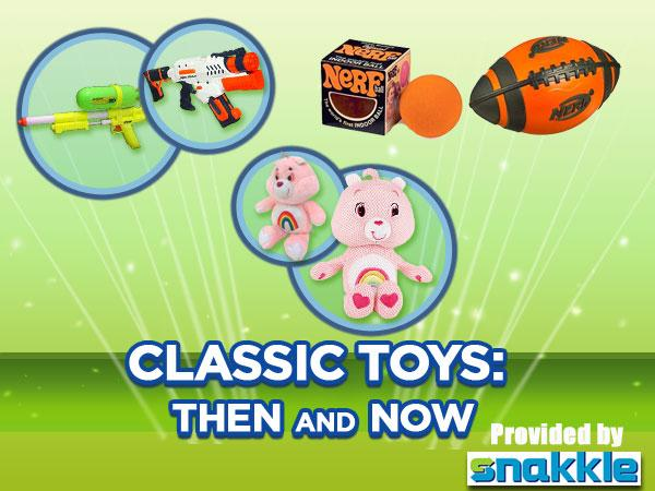 Classic Toys: Then and Now