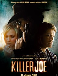 Killer Joe: la Cenerentola pulp di William Friedkin [RECENSIONE]