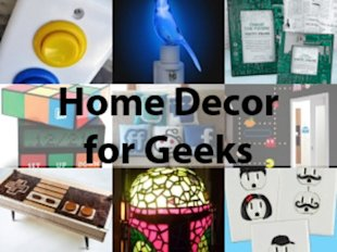 12 Fun Ways to Geek Out Your Home