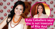 Eula Caballero says she is not insecure of Ritz Azul
