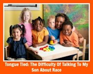 Tongue Tied: The Difficulty of Talking To My Son About Race