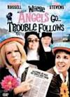 Poster of Where Angels Go... Trouble Follows