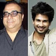 Rajkumar Santoshi Impressed With Shahid Kapoor: Wants To Team Up Again