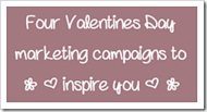 Four Valentine's Day Campaigns To Inspire Your Digital Marketing image Four Valentines Day Marketing Campaigns To Inpire Your Social Media And Digital Marketing