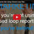 Smarketing: If You're Not Using Closed Loop Reporting, You're Behind!