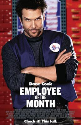 Dane Cook stars in Lionsgate Films' Employee of the Month