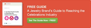 A Jewelry Brand's Guide to Reaching the Celebrations Industry image 5272b39a8b28d91f7000089b 1383248795