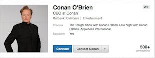 3 Reasons Why Conan O'Brien Should Be the Next LinkedIn Influencer image Conan LinkedIn Profile