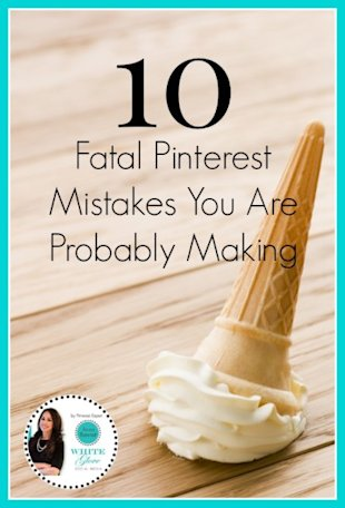 10 Fatal Pinterest Mistakes You Are Probably Making image 10 Fatal Pinterest Mistakes You Are Probably Making 408x600