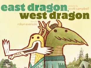 East Dragon, West Dragon, by Robyn Eversole
