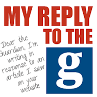 My Reply to the Guardian image reply to the guardian