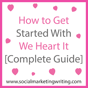 How to Get Started With We Heart It [Complete Guide] image How to Get Started With We Heart It Complete Guide