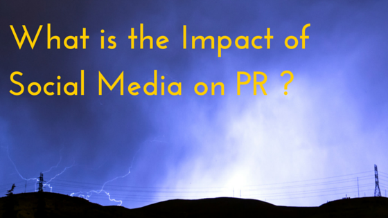 What is the Impact of Social Media on PR (1)