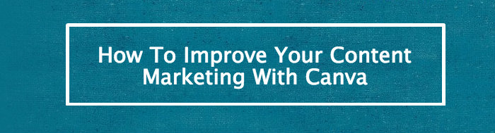 improve-content-marketing-canva