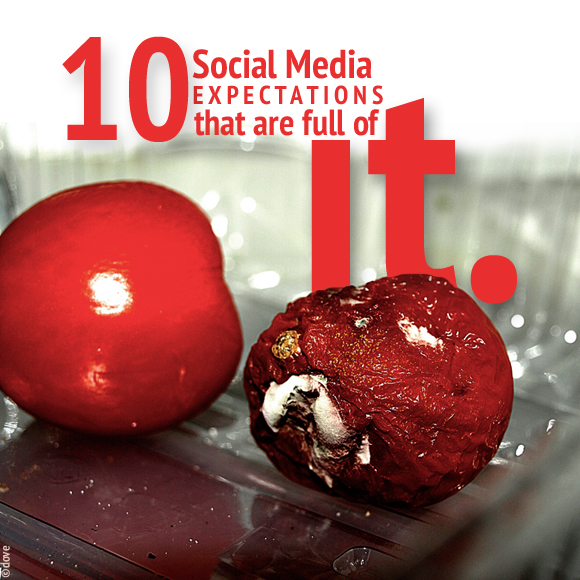 10 Social Media Expectations That Are Full of Baloney