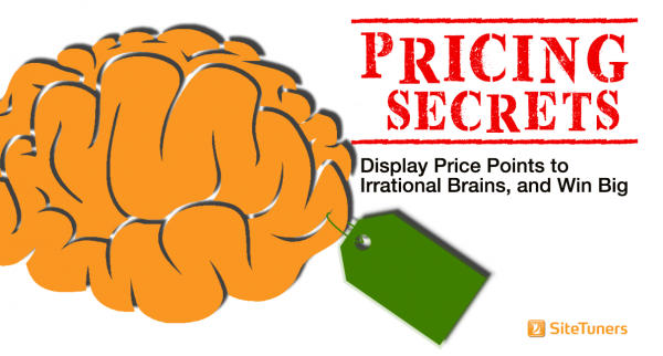 Pricing Secrets: Display Price Points to Irrational Brains, and Win Big