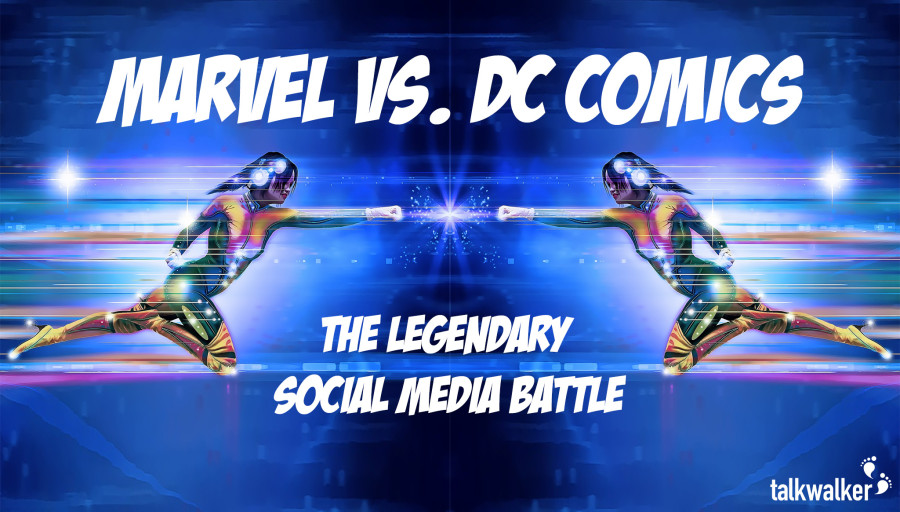 Marvel vs. DC Comics The Legendary Social Media Battle