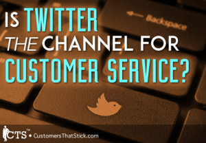 Is Twitter THE Channel for Customer Service? | Twitter Bird on Key of Keyboard