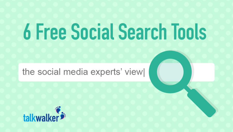 6 Free Social Search Tools - The Social Media Experts