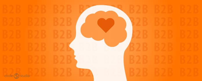 B2B Buyers Respond to an Emotional Connection