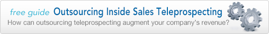 Outsourcing Inside Sales Teleprospecting Guide