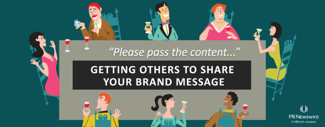 Getting Others to Share Your Brand Message