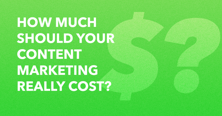 How Much Should Your Content Marketing Really Cost? via brianhonigman.com