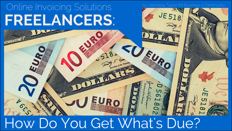 Freelancers: How Do You Get What's Due to You? (Hint: Invoice for it!)
