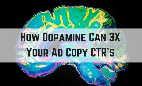How Dopamine Can 3X Your AdWords CTR